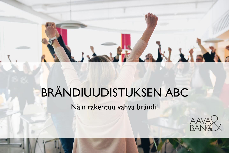 Brändiuudistuksen ABC